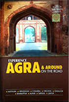 Experience Agra and around on the road